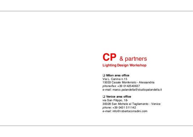  Milan area office Via L. Canina n.15 15033 Casale Monferrato - Alessandria phone/fax: +39 0142540637 e-mail: marco.palan...
