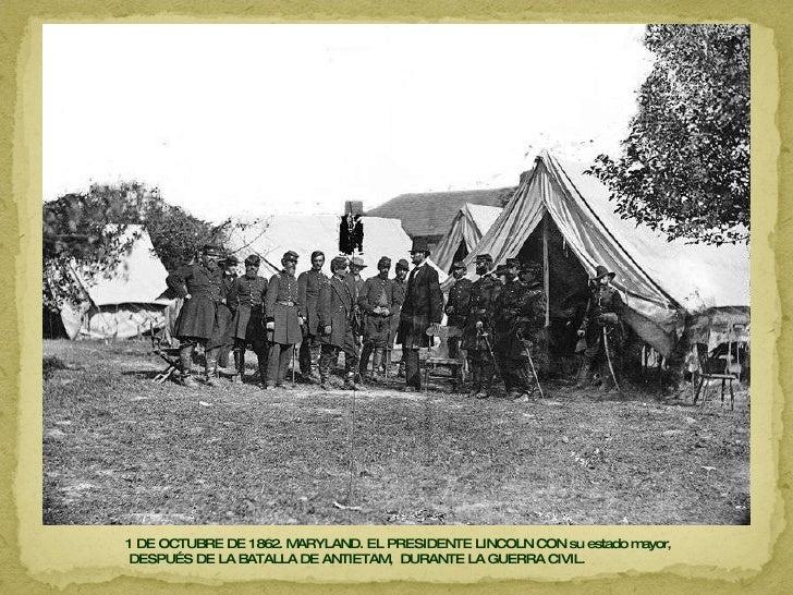1 DE OCTUBRE DE 1862. MARYLAND. EL PRESIDENTE LINCOLN CON su estado mayor,  DESPUÉS DE LA BATALLA DE ANTIETAM,  DURANTE LA...