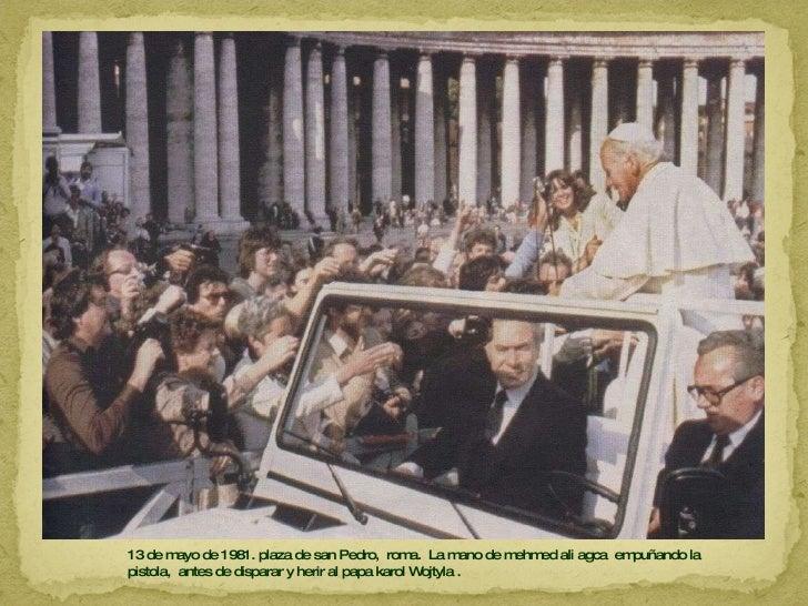 13 de mayo de 1981. plaza de san Pedro,  roma.  La mano de mehmed ali agca  empuñando la pistola,  antes de disparar y her...