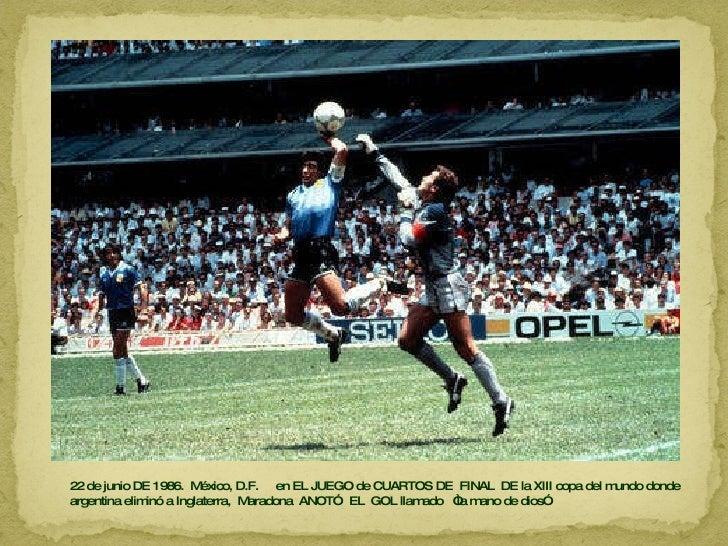 22 de junio DE 1986.  México, D.F.  en EL JUEGO de CUARTOS DE  FINAL  DE la XIII copa del mundo donde argentina eliminó a ...
