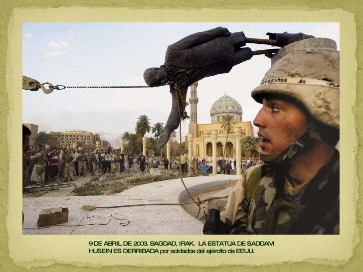 9 DE ABRIL DE 2003. BAGDAD, IRAK.  LA ESTATUA DE SADDAM HUSEIN ES DERRIBADA por soldados del ejército de EEUU.