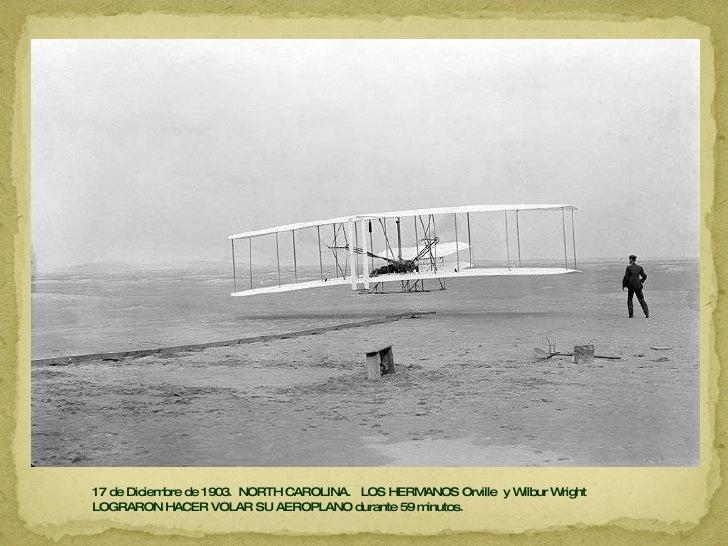 17 de Diciembre de 1903.  NORTH CAROLINA.  LOS HERMANOS Orville  y Wilbur Wright  LOGRARON HACER VOLAR SU AEROPLANO durant...