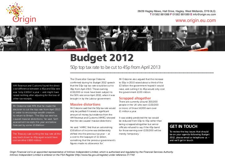Budget 2012                                                 50p top tax rate to be cut to 45p from April 2013             ...