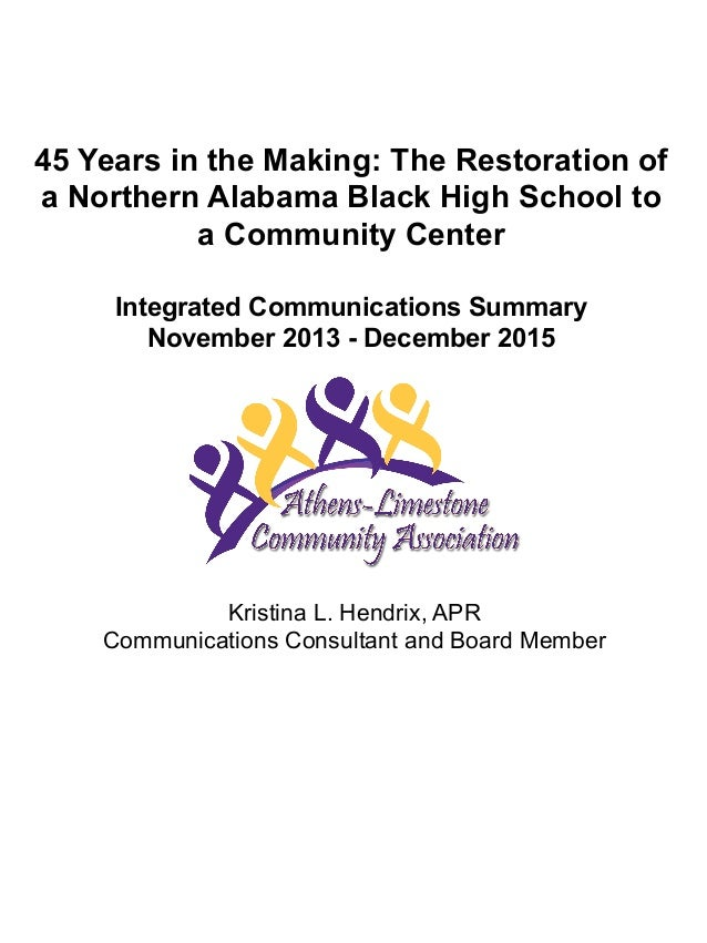 45 Years in the Making: The Restoration of a Northern Alabama Black High School to a Community Center Integrated Communica...