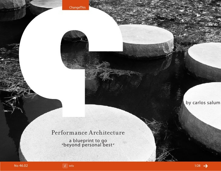 ChangeThis                                              by carlos salum                Performance Architecture           ...