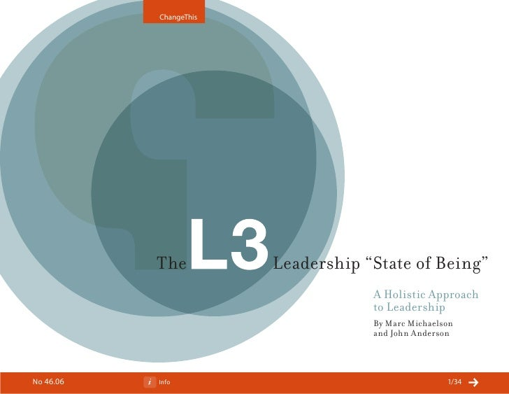 "ChangeThis                The          Leadership ""State of Being""                                     A Holistic Approach..."