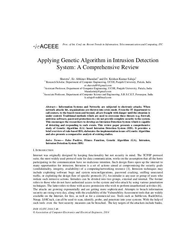 Applying Genetic Algorithm in Intrusion Detection System: A Comprehensive Review Shaveta1 , Er. Abhinav Bhandari2 and Dr. ...