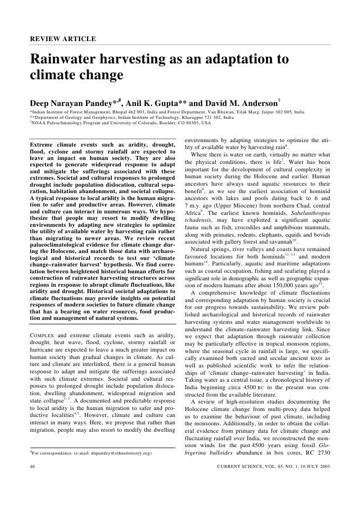 REVIEW ARTICLERainwater harvesting as an adaptation toclimate changeDeep Narayan Pandey*,#, Anil K. Gupta** and David M. A...