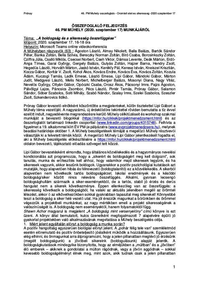 Prónay 46. PM Muhely osszefoglalo - Oromteli elet es sikeresseg -2020 szeptember 17 1 ÖSSZEFOGLALÓ FELJEGYZÉS 46. PM MŰHEL...