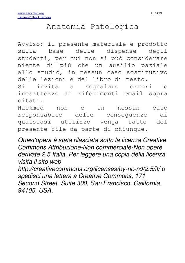 www.hackmed.org                                   1 / 479hackmed@hackmed.org                Anatomia PatologicaAvviso: il ...