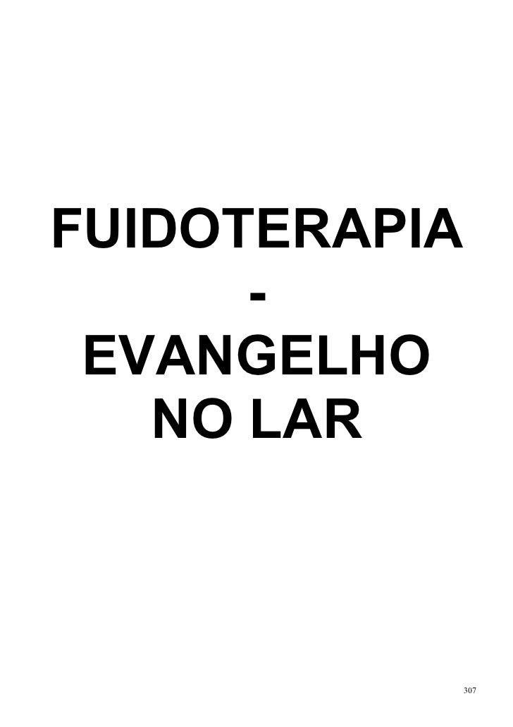 FUIDOTERAPIA      - EVANGELHO   NO LAR               307