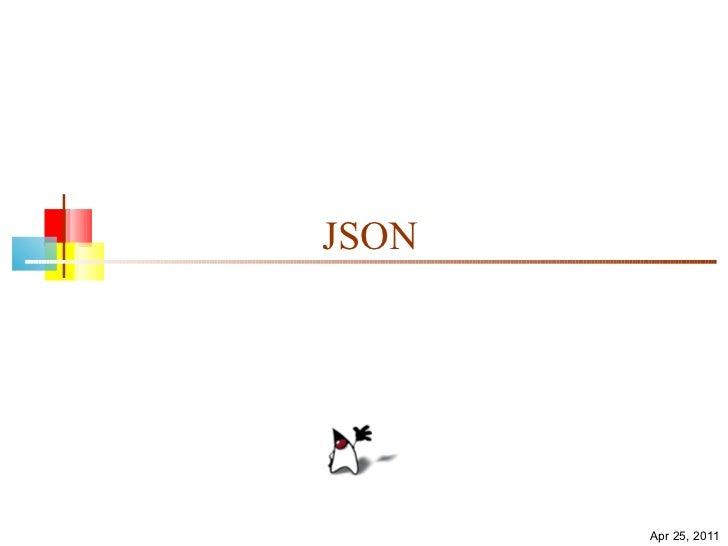 JSON Apr 25, 2011
