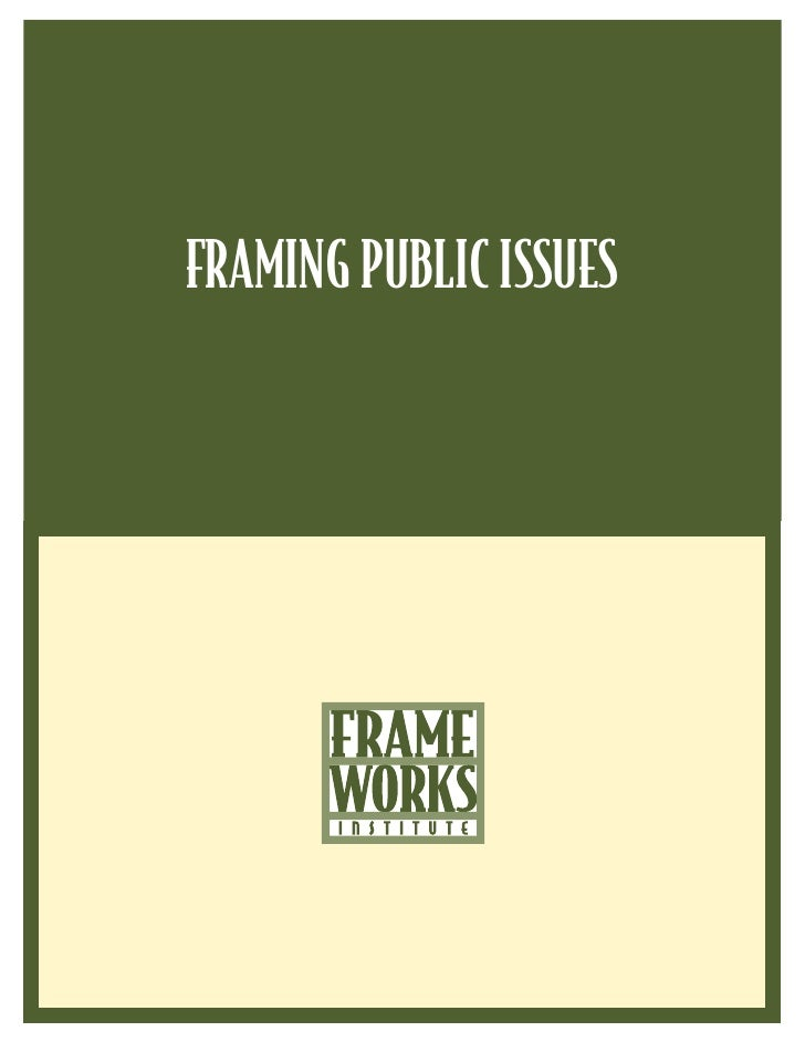 FRAMING PUBLIC ISSUES