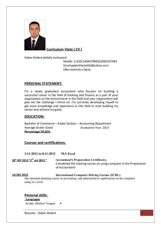 Curriculum Viate ( CV ) Gaber khaled abdalla mohamed Mobile :(+2)0114045799601065357944 Email:gaberkhaled16@yahoo.com (Abo...