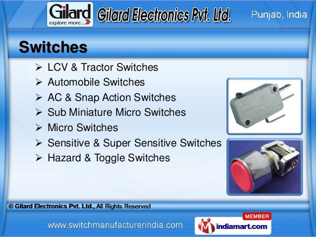 Switches    LCV & Tractor Switches    Automobile Switches    AC & Snap Action Switches    Sub Miniature Micro Switches...