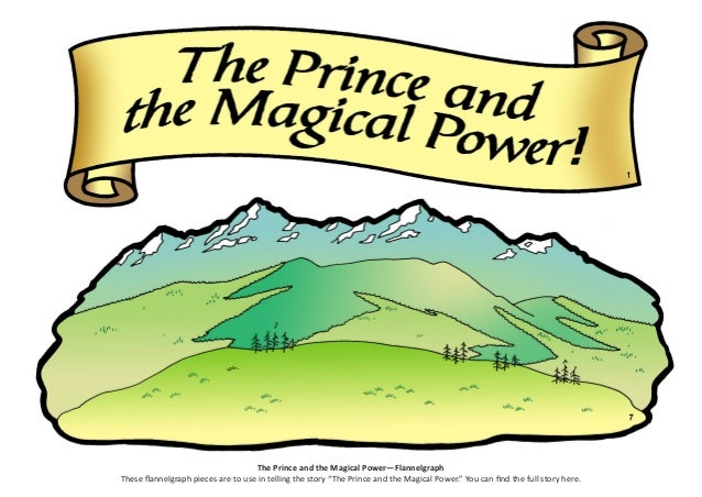 "The Prince and the Magical Power—Flannelgraph These flannelgraph pieces are to use in telling the story ""The Prince and th..."