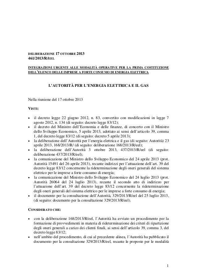 1  DELIBERAZIONE 17 OTTOBRE 2013  461/2013/R/EEL  INTEGRAZIONI URGENTI ALLE MODALITÀ OPERATIVE PER LA PRIMA COSTITUZIONE D...