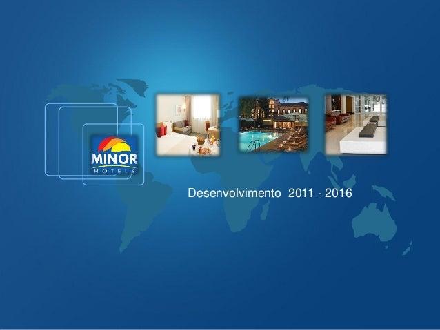Desenvolvimento 2011 - 2016