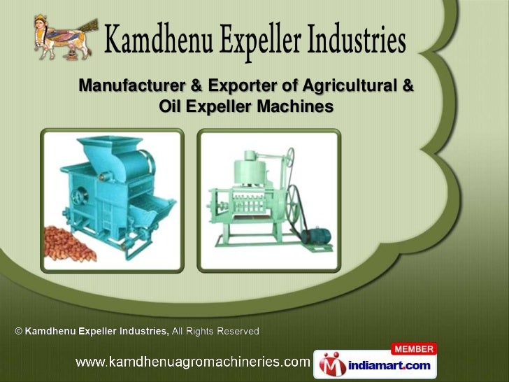 Manufacturer & Exporter of Agricultural &         Oil Expeller Machines