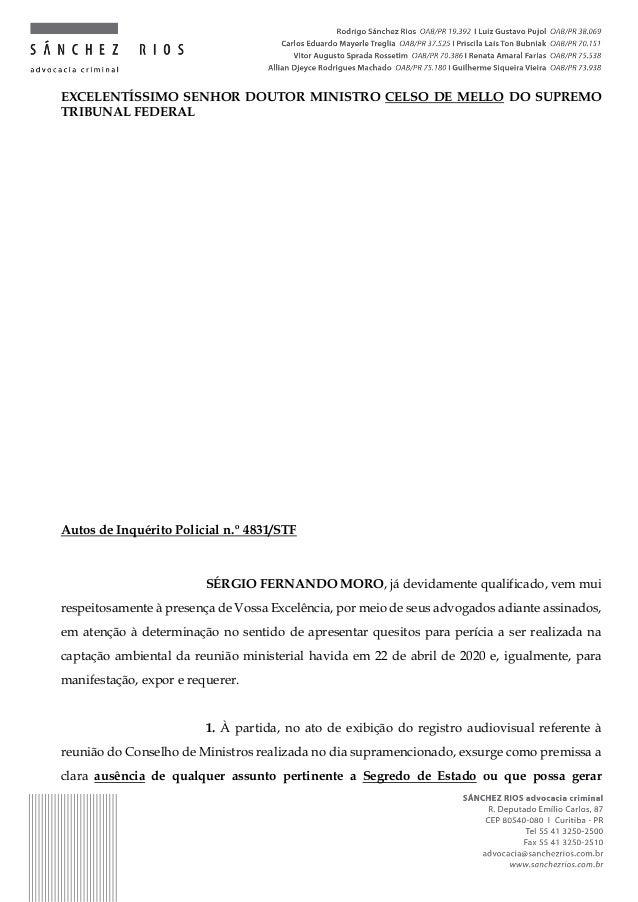 EXCELENTÍSSIMO SENHOR DOUTOR MINISTRO CELSO DE MELLO DO SUPREMO TRIBUNAL FEDERAL Autos de Inquérito Policial n.º 4831/STF ...