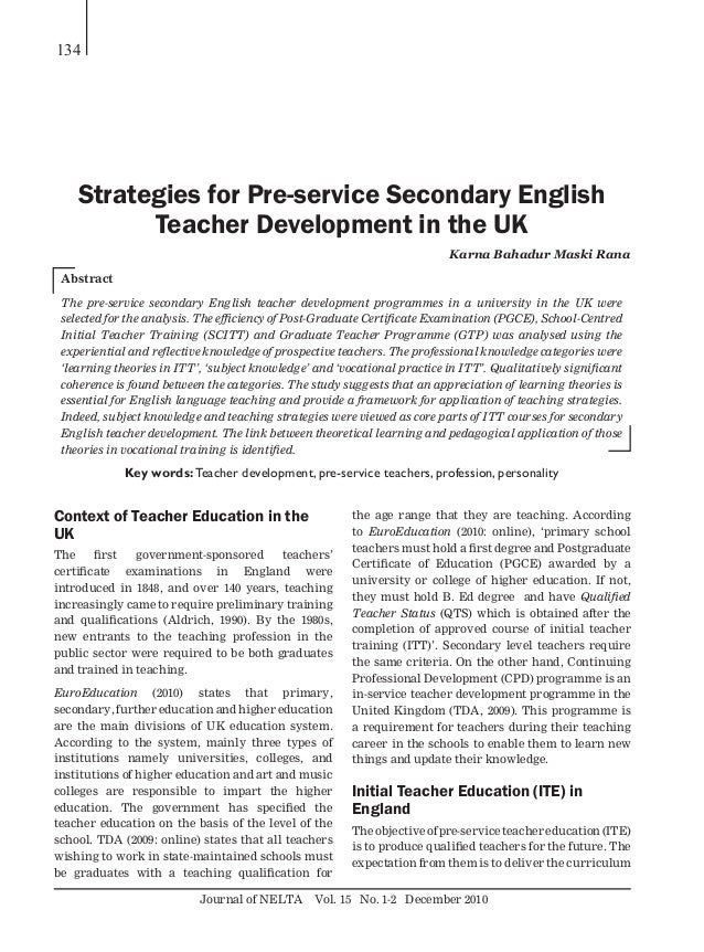 Journal of NELTA Vol. 15 No. 1-2 December 2010 134 Context of Teacher Education in the UK The first government-sponsored t...