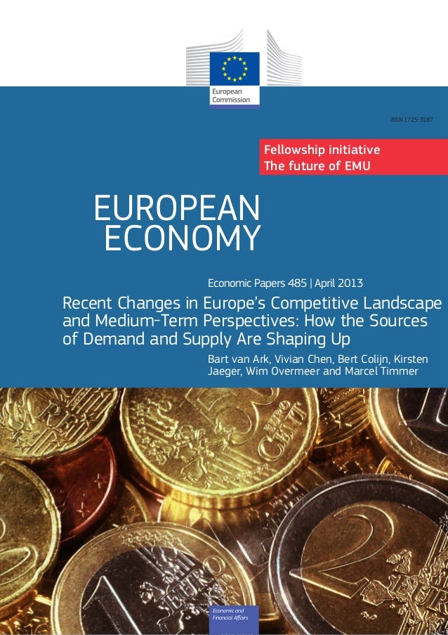 EUROPEAN ECONOMY Economic Papers 485 | April 2013 Recent Changes in Europe's Competitive Landscape and Medium-Term Perspec...