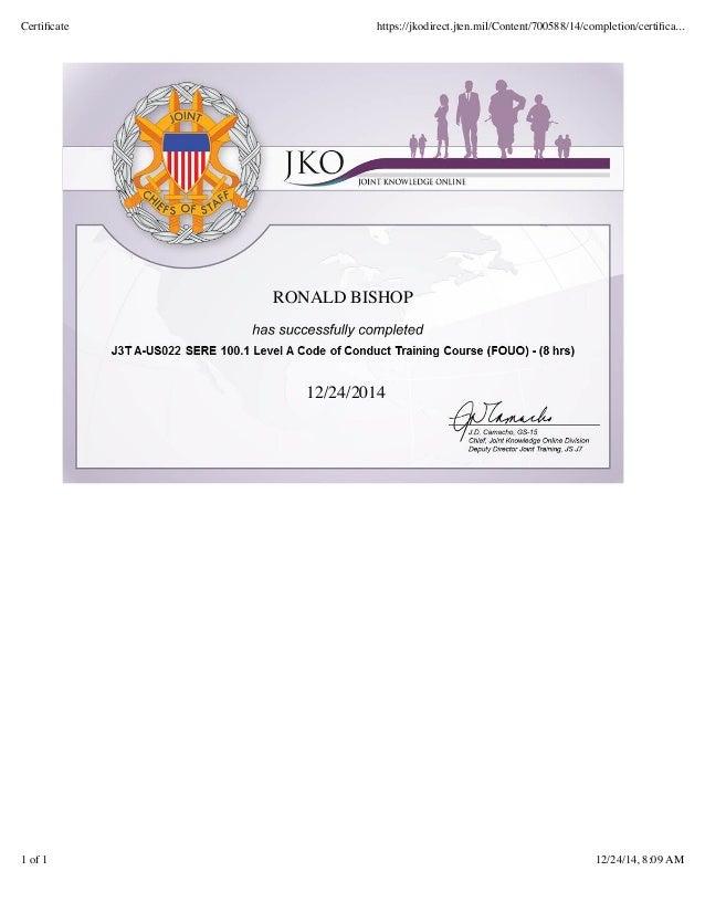RONALD BISHOP 12/24/2014 Certificate https://jkodirect.jten.mil/Content/700588/14/completion/certifica... 1 of 1 12/24/14, 8...