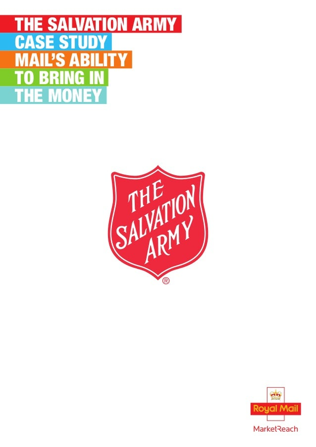 THE SALVATION ARMY CASE STUDY MAIL'S ABILITY TO BRING IN THE MONEY