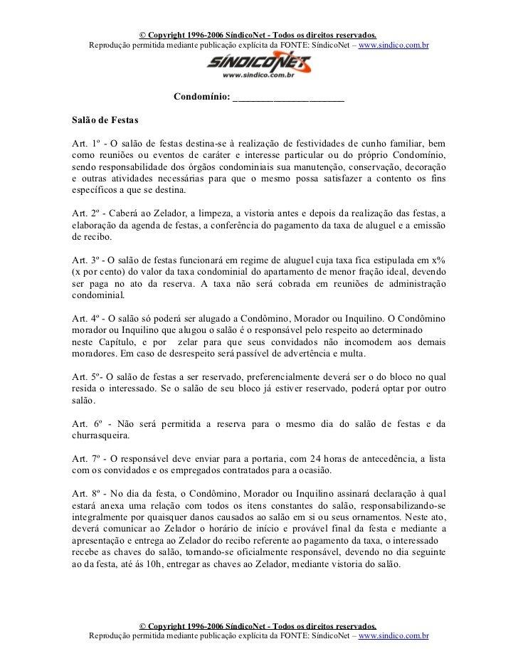 © Copyright 1996-2006 SíndicoNet - Todos os direitos reservados.    Reprodução permitida mediante publicação explícita da ...