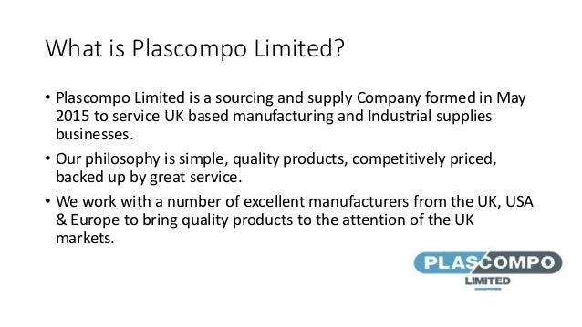 Plascompo Limited Customer Intro SHORT Nov 2015 Slide 2