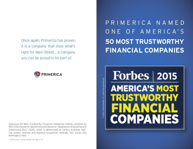 P R I M E R I C A N A M E D O N E O F A M E R I C A ' S 50 MOST TRUSTWORTHY FINANCIAL COMPANIES Once again, Primerica has ...