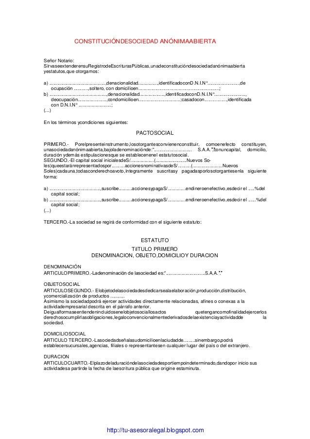 http://tu-asesoralegal.blogspot.comCONSTITUCIÓNDESOCIEDAD ANÓNIMAABIERTASeñor Notario:SírvaseextenderensuRegistrodeEscritu...