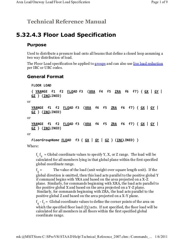 Technical Reference Manual 5.32.4.3 Floor Load Specification Purpose Used to distribute a pressure load onto all beams tha...