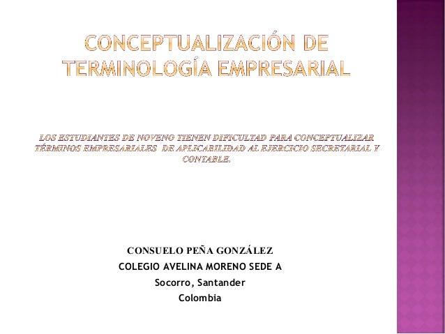 CONSUELO PEÑA GONZÁLEZ COLEGIO AVELINA MORENO SEDE A Socorro, Santander Colombia