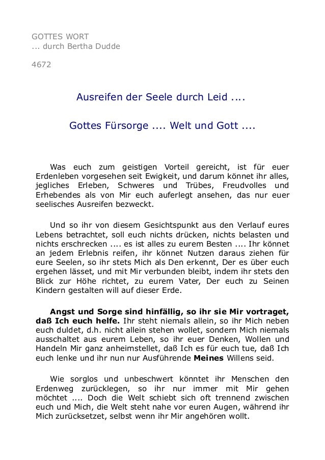 GOTTES WORT ... durch Bertha Dudde 4672 Ausreifen der Seele durch Leid .... Gottes Fürsorge .... Welt und Gott .... Was eu...