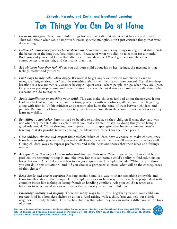 Schools, Parents, and Social and Emotional Learning                  Ten Things You Can Do at Home 1. Focus on strengths. ...