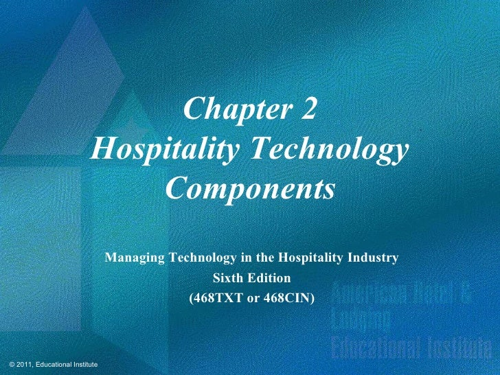 Chapter 2                          Hospitality Technology                              Components                         ...
