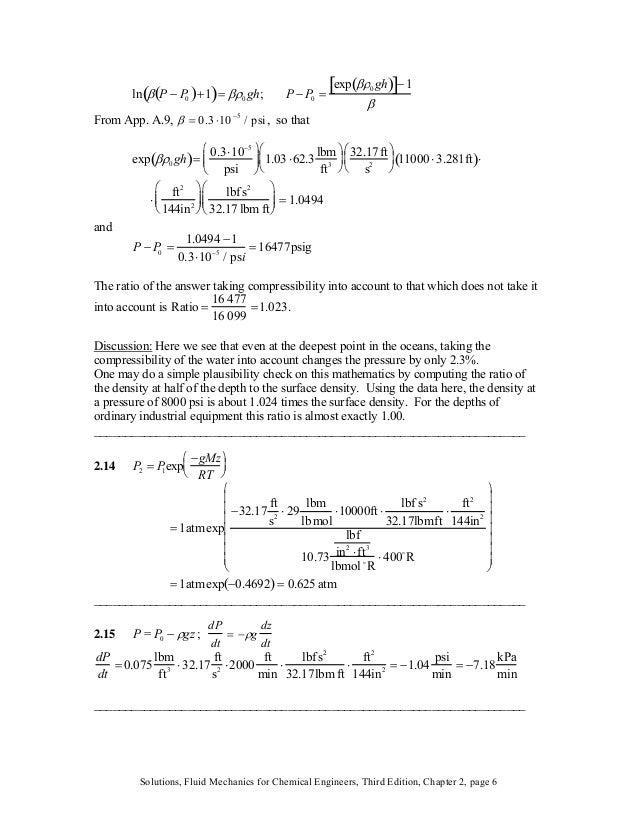 ;ln β P − P0( )+1( )= βρ0 gh P − P0 = exp βρ0 gh( )[ ]− 1 β From App. A.9, β = 0.3 ⋅10−5 / psi, so that exp βρ0 gh( )= 0.3...