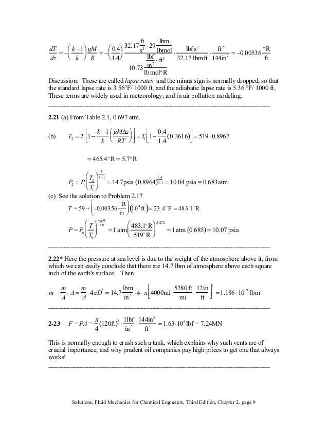 dT dz = − k −1 k ⎛ ⎝ ⎜ ⎞ ⎠ ⎟ gM R = − 0.4 1.4 ⎛ ⎝ ⎜ ⎞ ⎠ ⎟ 32.17 ft s2 ⋅29 lbm lbmol 10.73 lbf in2 ⋅ ft3 lbmolo R ⋅ lbfs2 3...