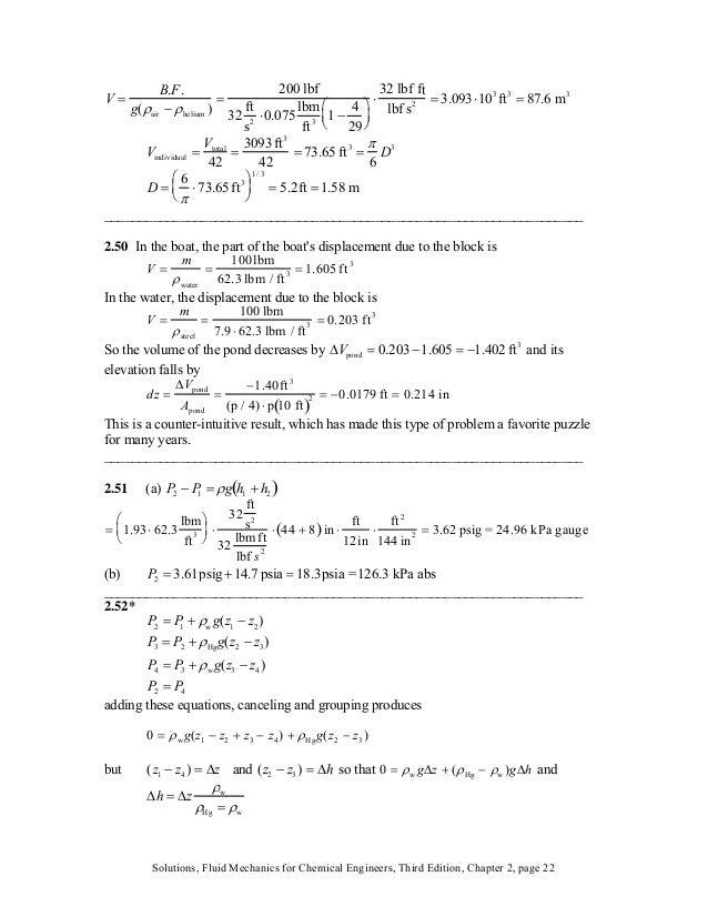 V = B.F. g(ρair − ρhelium ) = 200 lbf 32 ft s 2 ⋅0.075 lbm ft 3 1 − 4 29 ⎛ ⎝ ⎜ ⎞ ⎠ ⎟ ⋅ 32 lbf ft lbf s 2 = 3.093⋅10 3 ft 3...