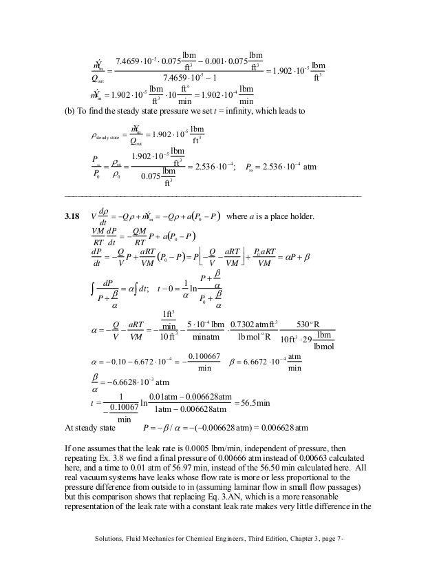 Ýmin Qout = 7.4659 ⋅10-5 ⋅ 0.075 lbm ft3 − 0.001⋅ 0.075 lbm ft3 7.4659 ⋅10-5 − 1 = 1.902 ⋅10-5 lbm ft3 Ýmin =1.902 ⋅10-5 l...