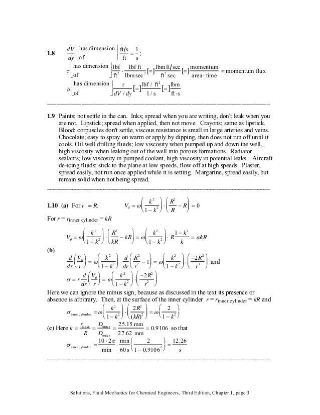 1.8 dV dy has dimension of ⎡ ⎣ ⎢ ⎤ ⎦ ⎥ ft s ft = 1 s ; τ has dimension of ⎡ ⎣ ⎢ ⎤ ⎦ ⎥ lbf ft2 ⋅ lbf ft lbmsec2 =[ ] lbmft ...