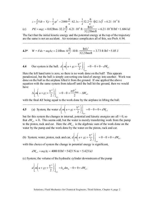 z = Vdt∫ = V0t − 1 2 gt2 = 2000 ft s ⋅ 62.1s − 1 2 32.2 ft s2 ⋅ 62.1s( )2 = 6.21⋅104 ft (c) PE = mgz = 0.02lbm ⋅32.2 ft s ...