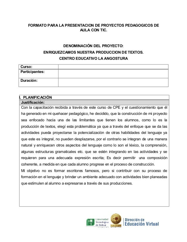 FORMATO PARA LA PRESENTACION DE PROYECTOS PEDAGOGICOS DE AULA CON TIC.  DENOMINACIÓN DEL PROYECTO: ENRIQUEZCAMOS NUESTRA P...