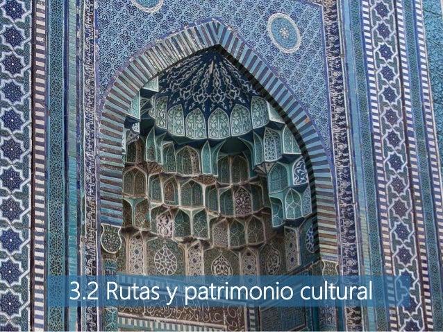 3.2 Rutas y patrimonio cultural