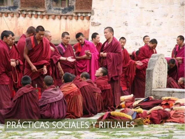 PRÁCTICAS SOCIALES Y RITUALES