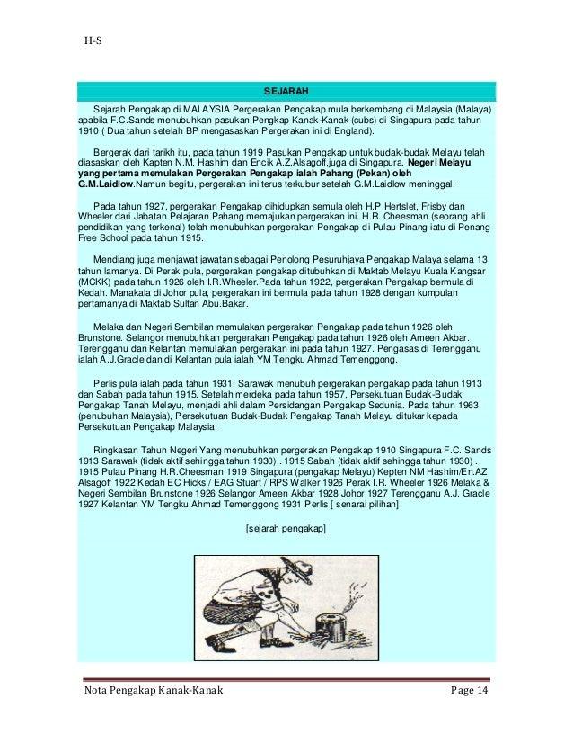H-S                                          SEJARAH   Sejarah Pengakap di MALAYSIA Pergerakan Pengakap mula berkembang di...
