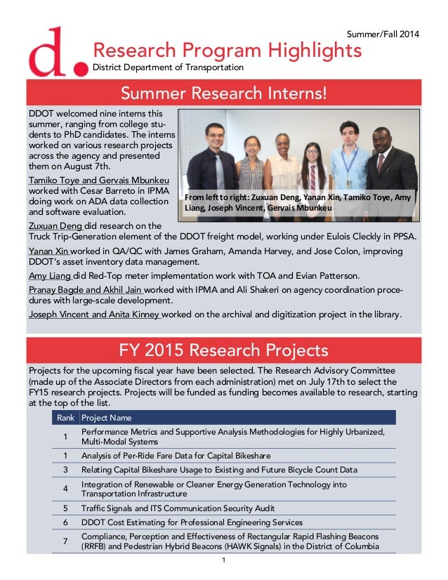 1 Research Program Highlights District Department of Transportation Summer Research Interns! Summer/Fall 2014 DDOT welcome...
