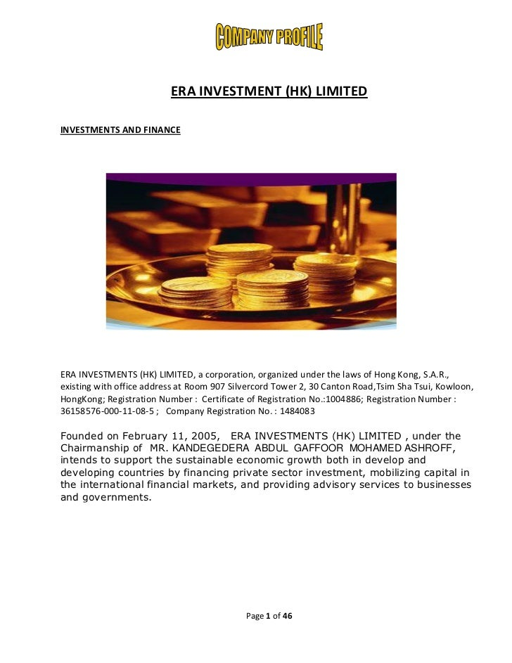 ERA INVESTMENT (HK) LIMITEDINVESTMENTS AND FINANCEERA INVESTMENTS (HK) LIMITED, a corporation, organized under the laws of...