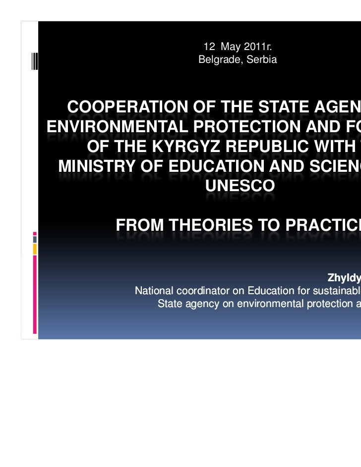 12 May 2011г.                     Belgrade, Serbia  COOPERATION OF THE STATE AGENCY ONENVIRONMENTAL PROTECTION AND FORESTR...